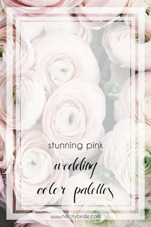 Pink Wedding Color Combinations | Wedding Color Palette | Wedding Colors | Hill City Bride Virginia Weddings