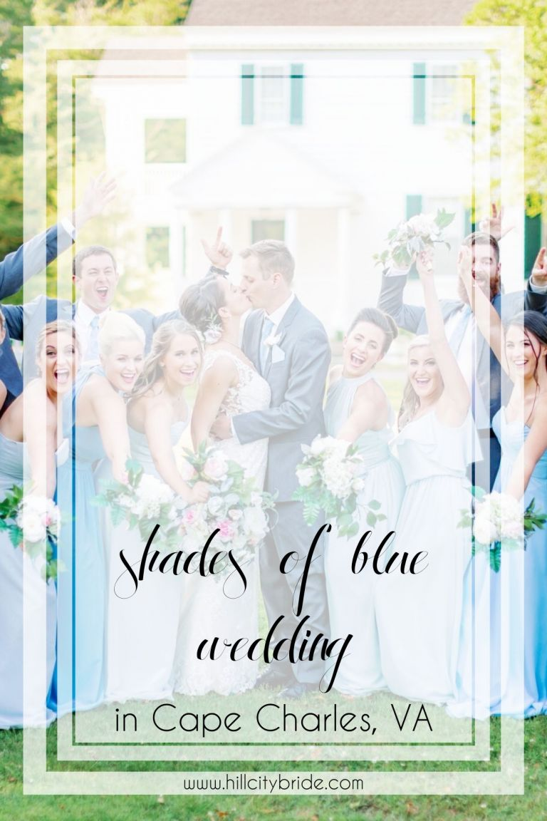 Shades of Blue Wedding in Cape Charles | Hill City Bride Virginia Weddings