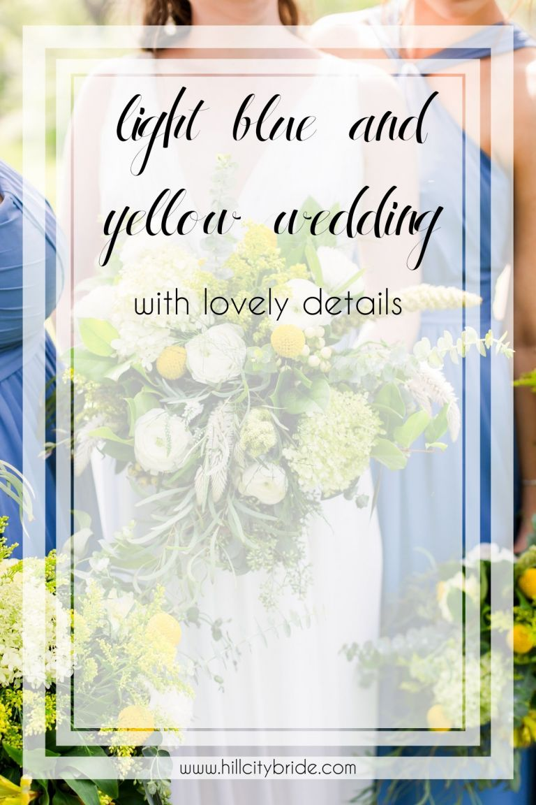 Light Blue and Yellow Wedding | Hill City Bride Wedding Blog