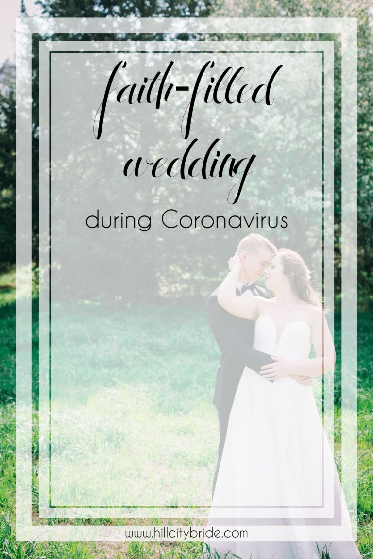 Faith Filled Christian Wedding During Coronavirus | COVID 19 | Intimate Virginia Wedding | Hill City Bride