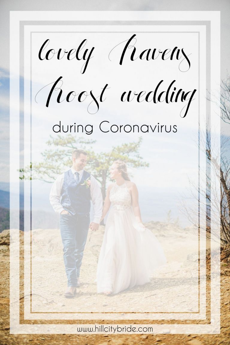 Ravens Roost Wedding Overlook Coronavirus | Hill City Bride Virginia Weddings