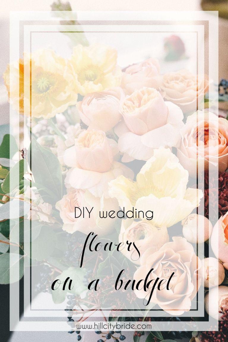 Stunning Diy Wedding Flowers On A Budget Hill City Bride