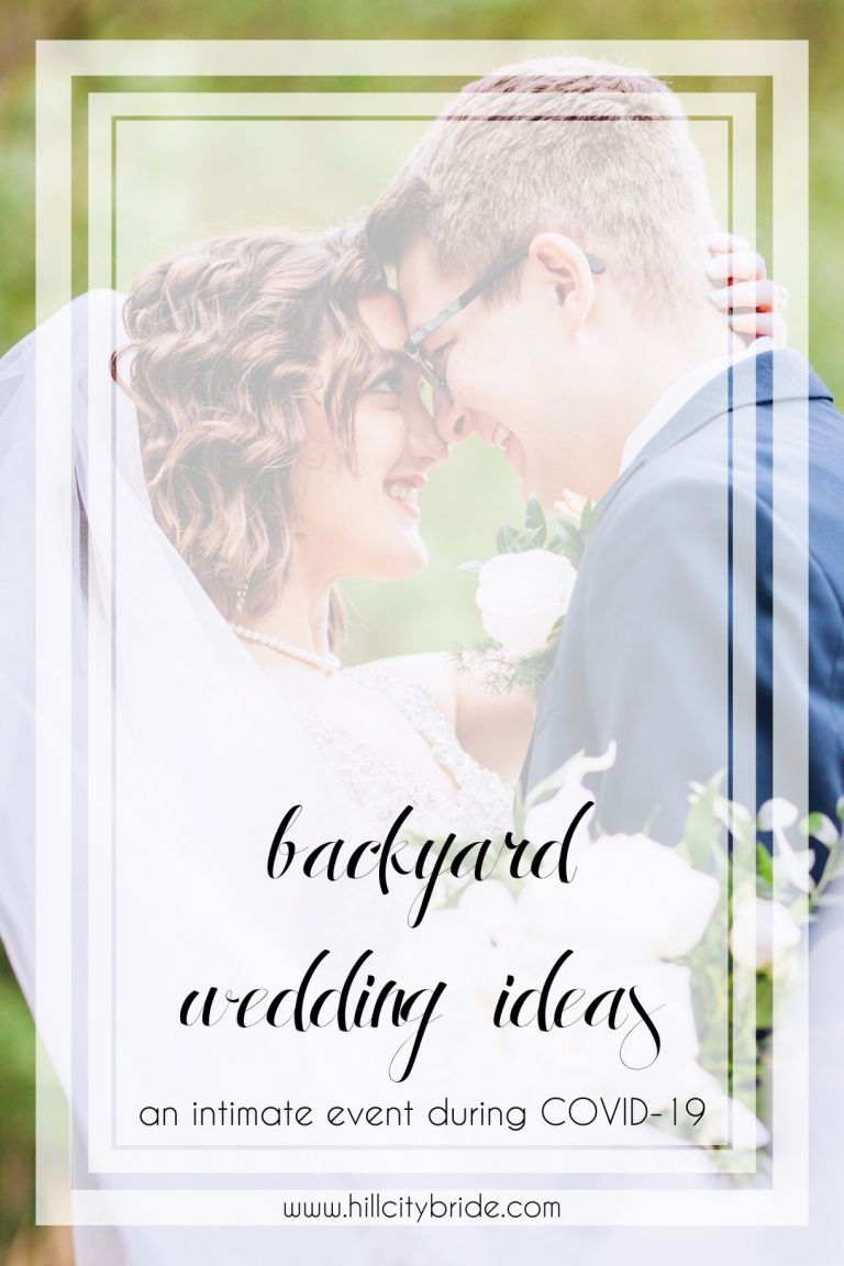 Backyard Wedding Ideas | Hill City Bride Virginia Weddings Blog | Coronavirus