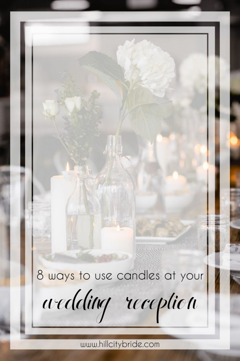How to Use Wedding Candles at Your Reception | Hill City Bride