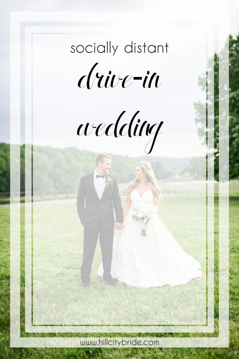 Drive-In Wedding Ideas for Socially Distanced Weddings   Hill City Bride Virginia Wedding Blog