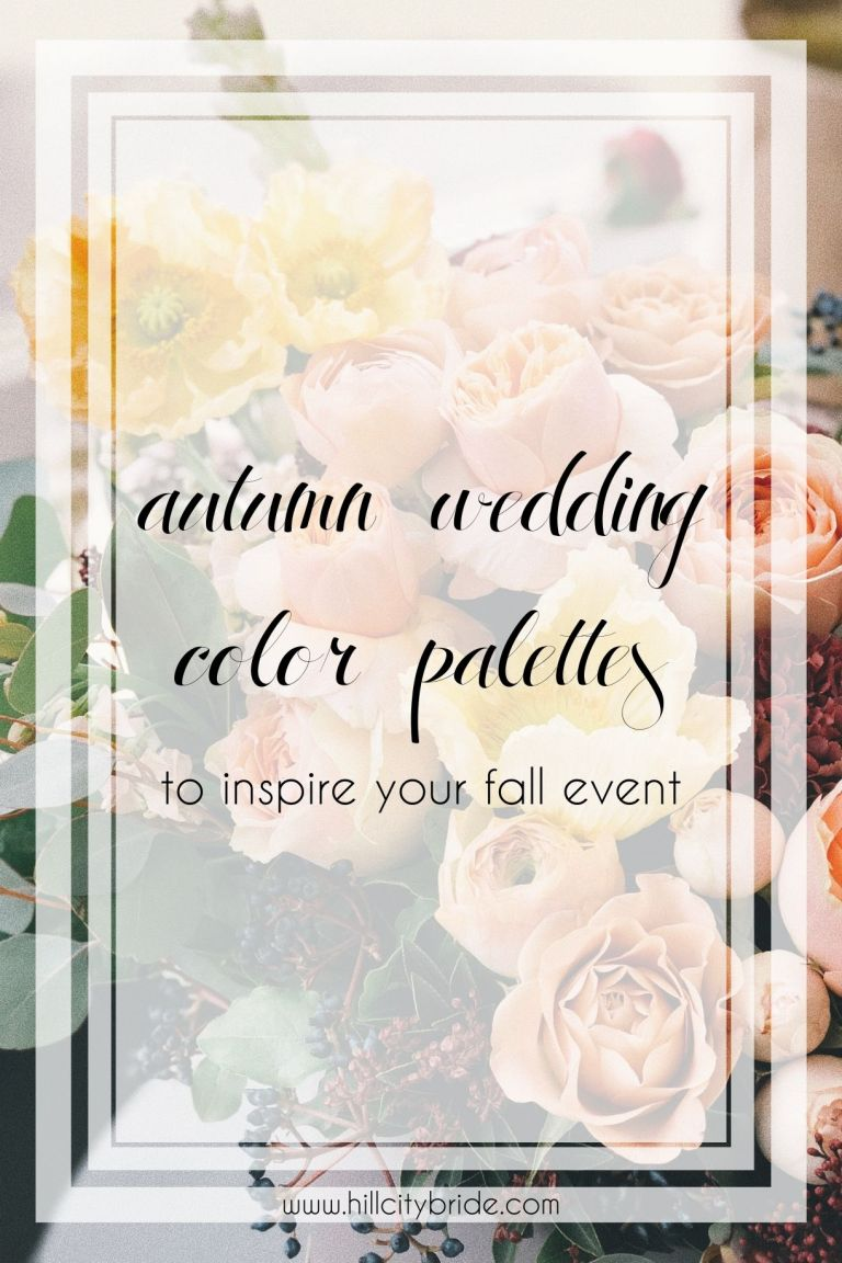 Autumn Wedding Colors | Fall Wedding Colors | Fall Palette | Hill City Bride