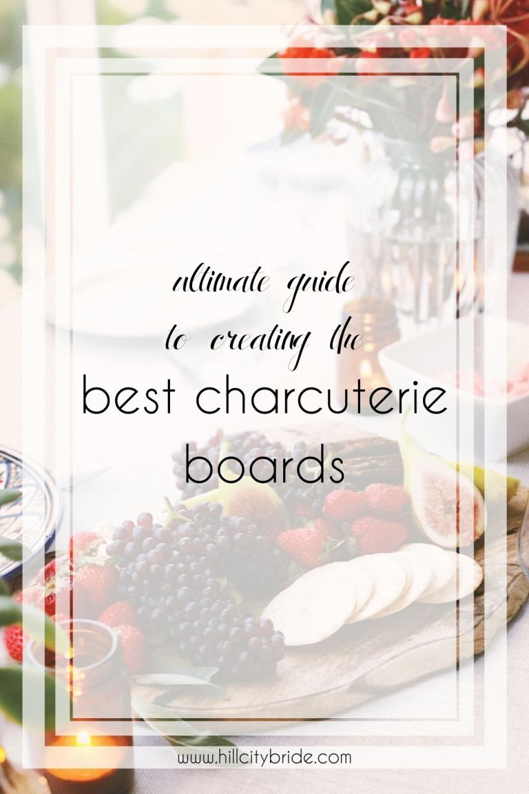 Ultimate Guide to Creating the Best Charcuterie Boards | Hill City Bride Virginia Wedding Blog
