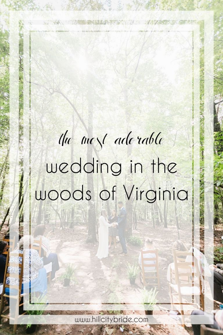 The Most Adorable Wedding in the Woods of Virginia | Hill City Bride