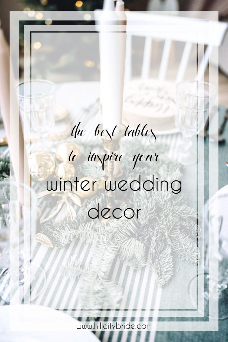 Best Tables to Inspire Your Winter Wedding Decor   Christmas Wedding Ideas