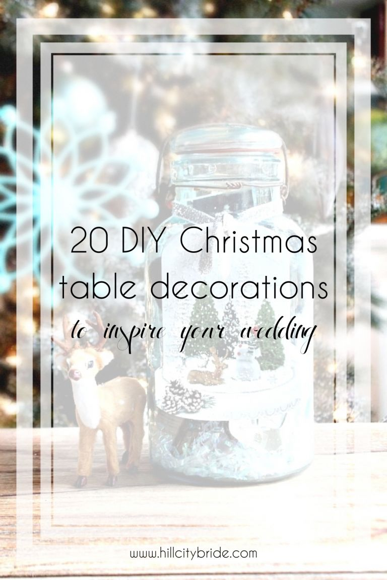20 of the Best DIY Christmas Table Decorations for Your Wedding | Hill City Bride