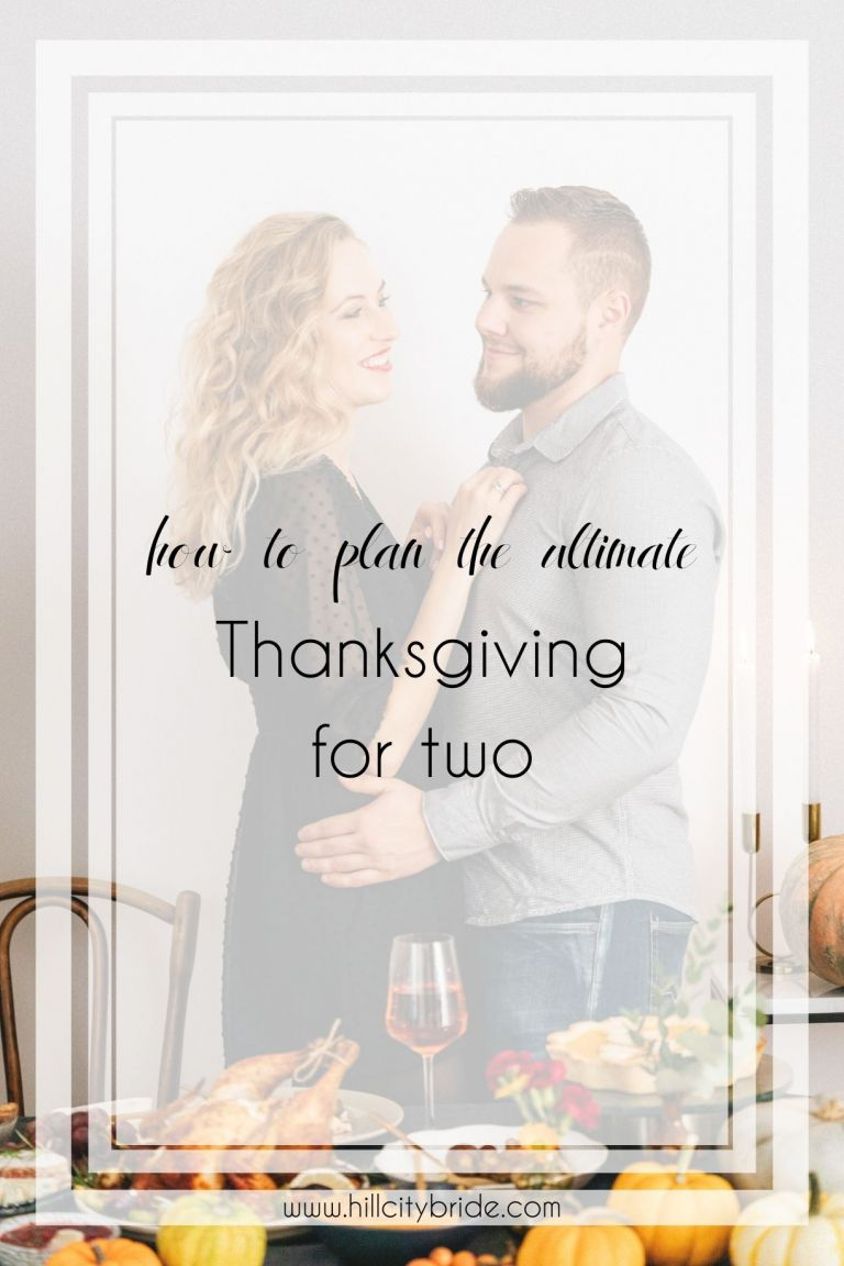 How to Plan the Ultimate Thanksgiving for Two Menu