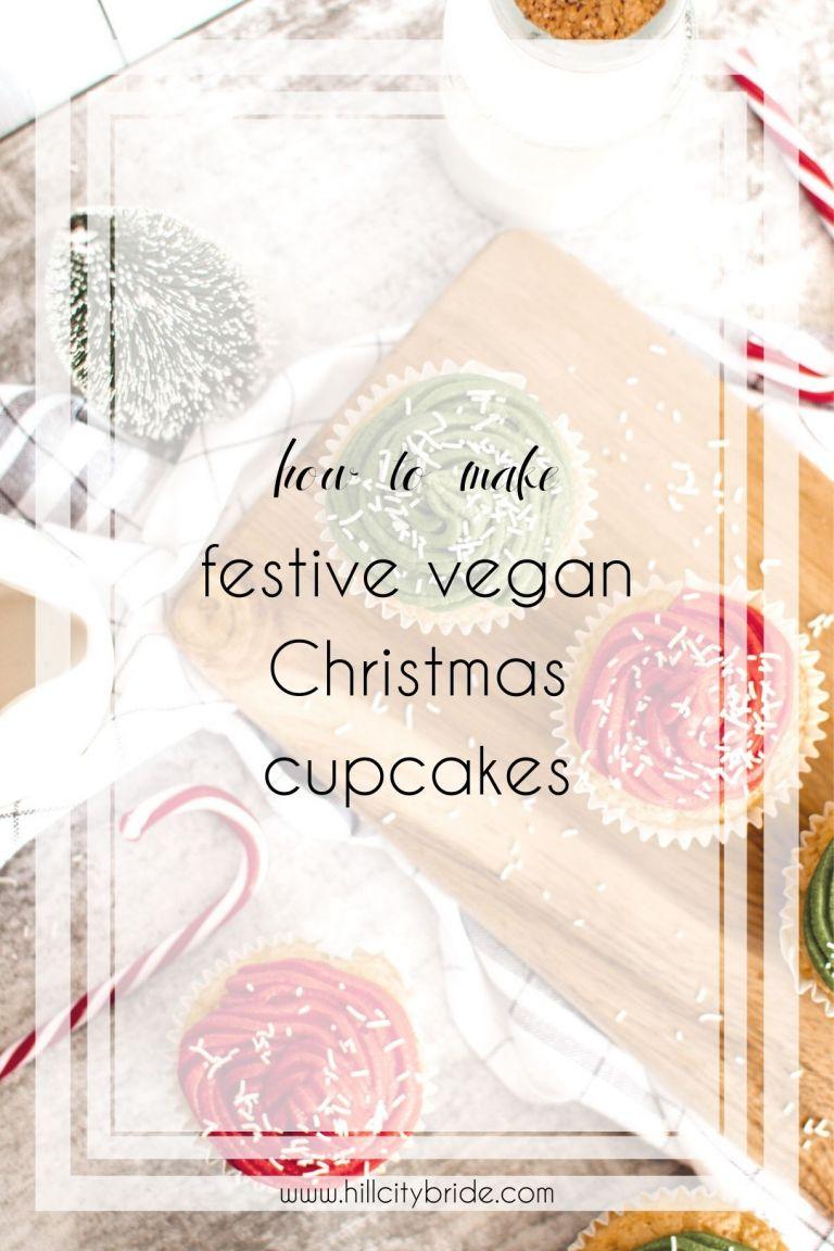 How to Make Festive Vegan Christmas Cupcakes Your Wedding