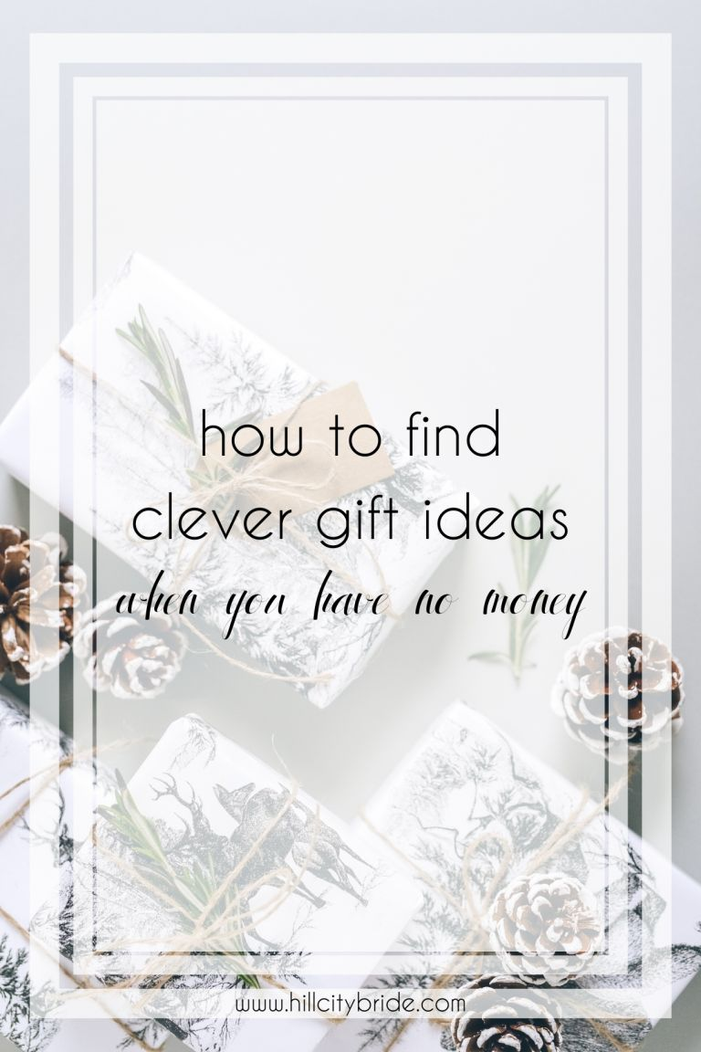 How to Come up With Clever Gift Ideas When You Have No Money