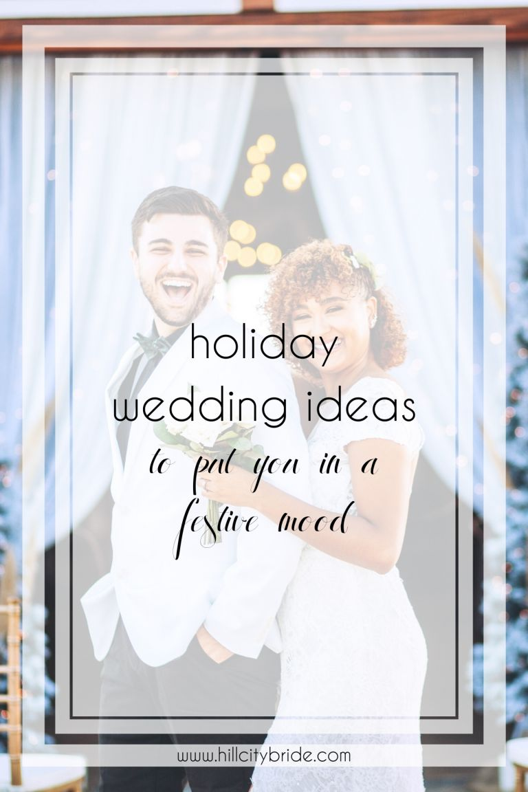 Holiday Wedding Ideas That Will Put You in a Festive Mood