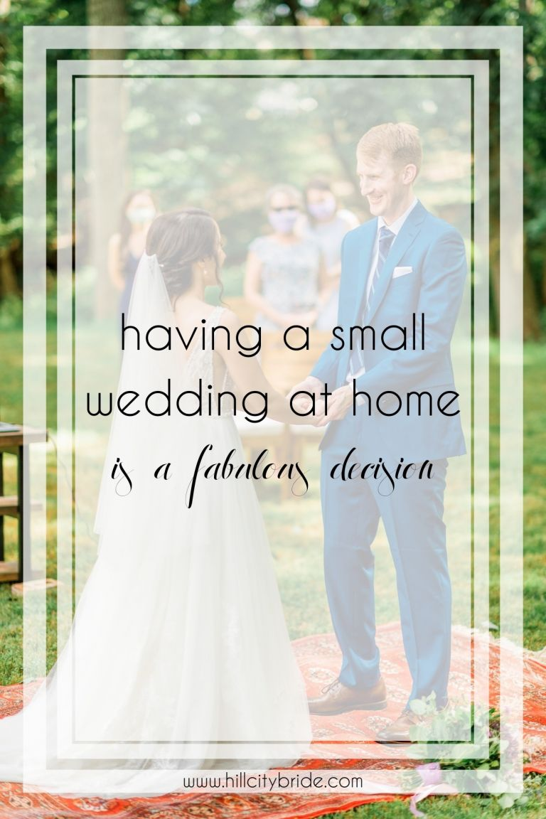 A Small Wedding at Home Is One of the Best Decisions to Make