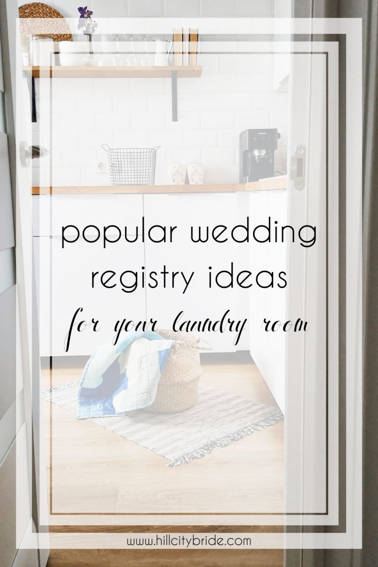 Popular Wedding Registry Ideas for a Modern Laundry Room