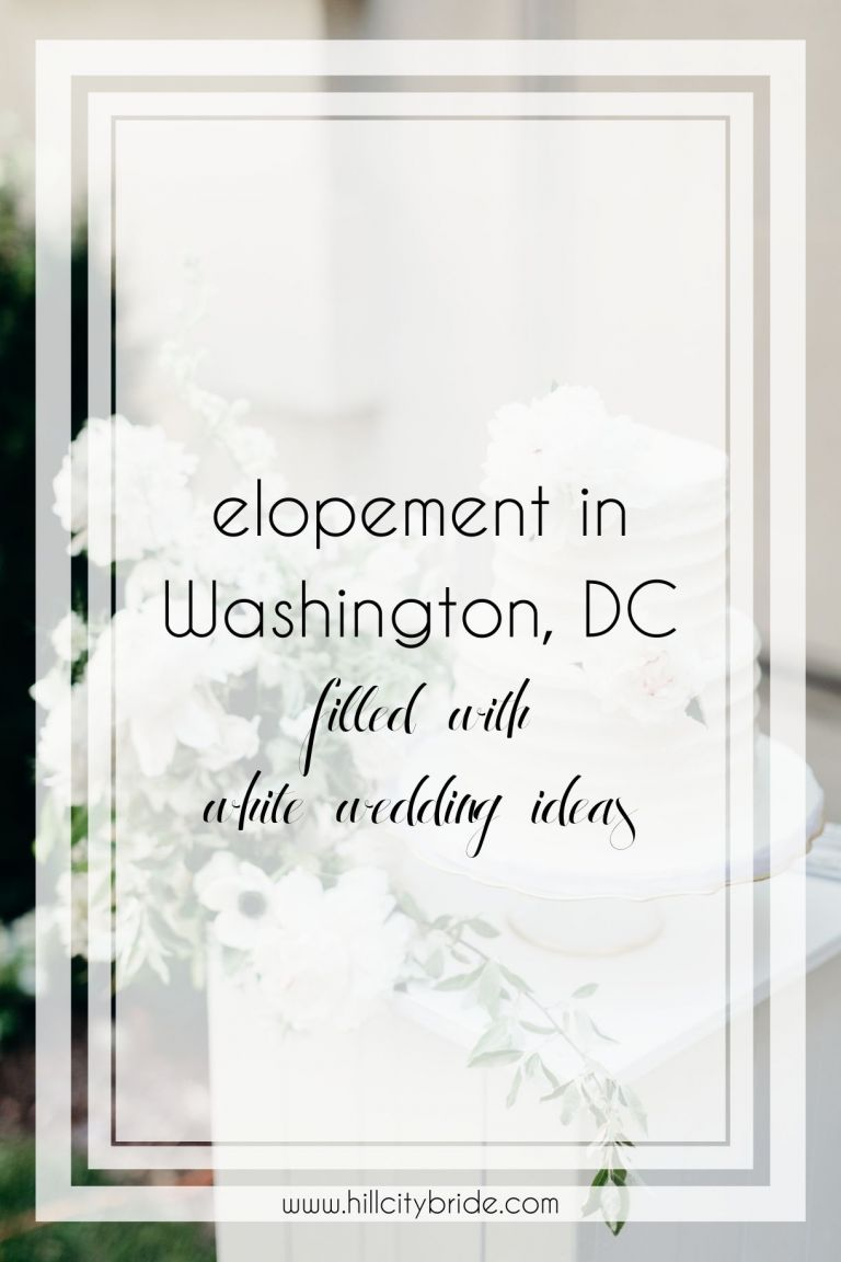 This Lovely Elopement in DC Is Filled With White Wedding Ideas