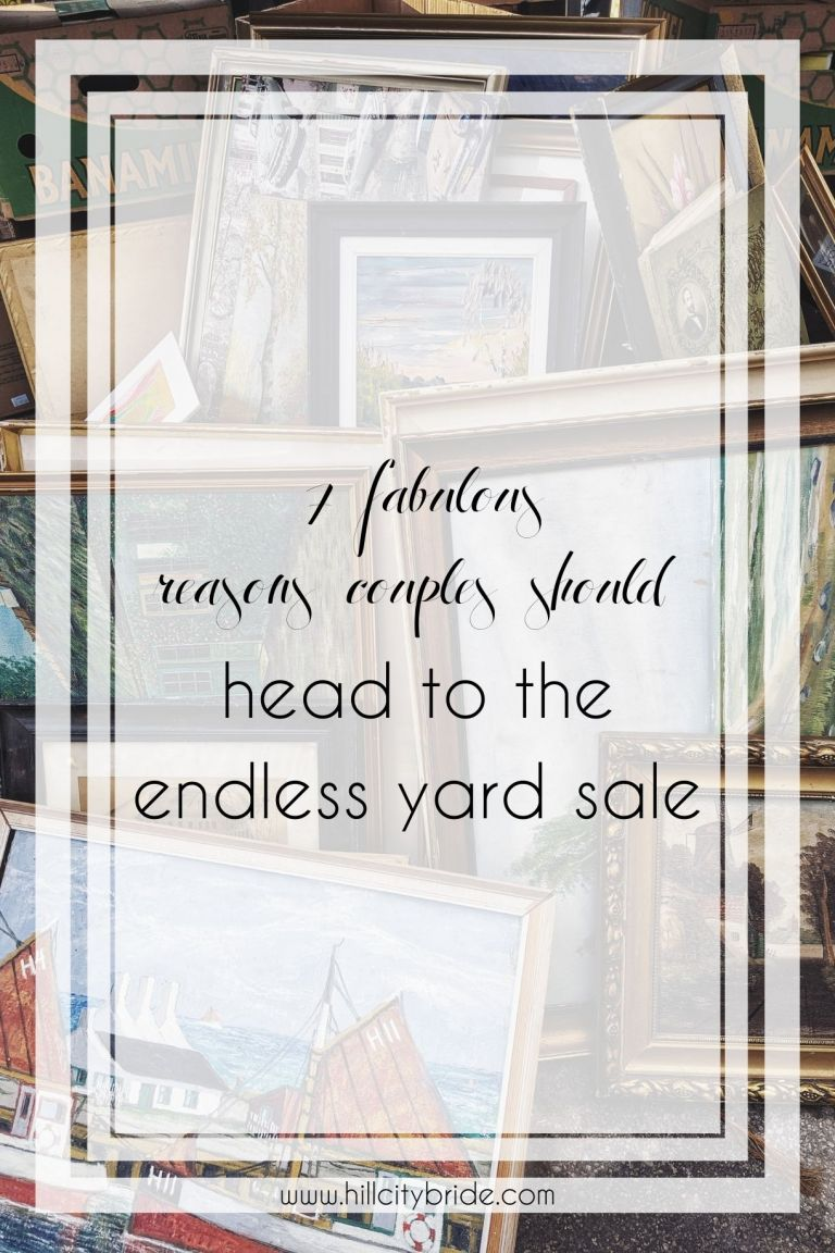 7 Fabulous Reasons Couples Need to Head to the Endless Yard Sale