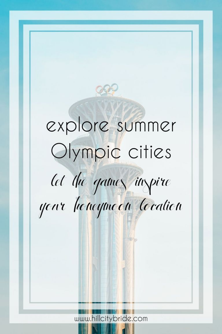 12 Fabulous Summer Olympic Cities Perfect for an Amazing Honeymoon