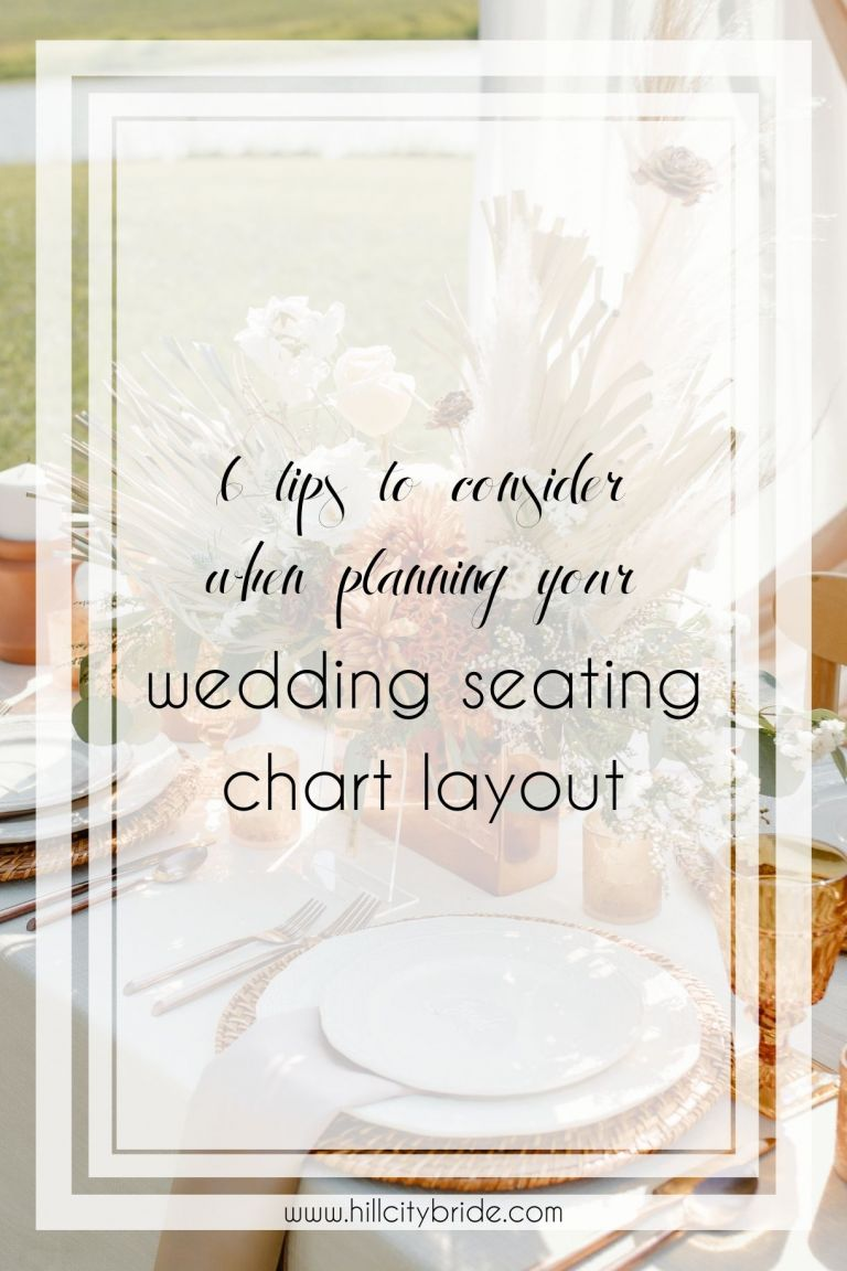 6 Brilliant Tips to Consider With Your Wedding Seating Chart Layout