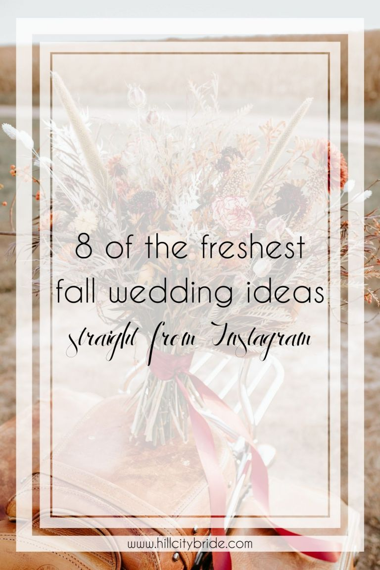 8 of the Freshest Ideas for a Fall Wedding Straight from IG