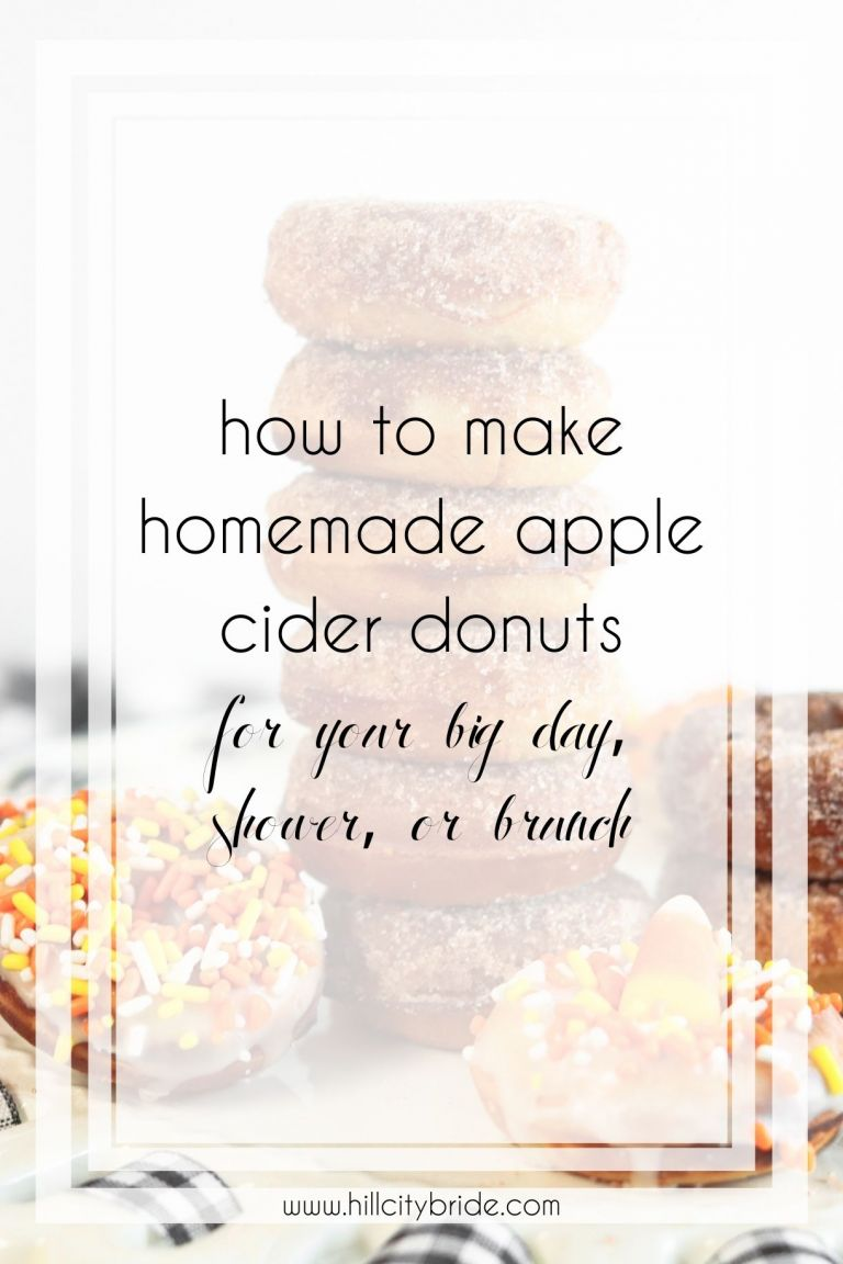 How to Make Homemade Apple Cider Donuts for Your Big Day