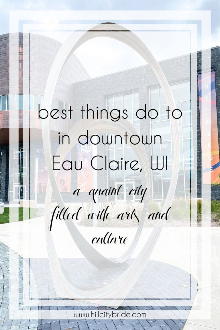 Absolute Best Things to Do in Downtown Eau Claire WI